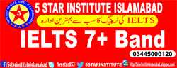 IELTS 7+ Band with 5 STAR INSTITUTE, Best IELTS Preparation Center in Islamabad